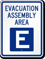 Emergency Evacuation Assembly Area E Sign