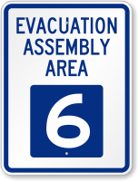 Evacuation Assembly Area 6 Emergency Sign