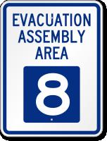 Evacuation Assembly Area 8 Emergency Sign