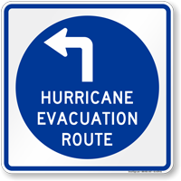 Hurricane Evacuation Route Upper Left Arrow Sign
