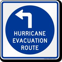Hurricane Evacuation Route Upper Left Arrow Sign