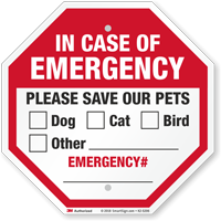 In Case Of Emergency Please Save Our Pets Sign