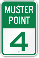 Emergency Muster Point 4 Sign