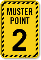 Muster Point Number Two Sign