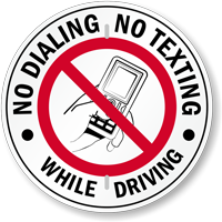 No Dialling Or Texting While Driving Sign