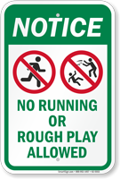 No Running Or Rough Play Allowed Notice Sign