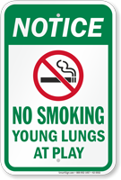 No Smoking Your Lungs At Play Notice Sign