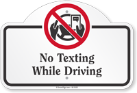 No Texting While Driving Dome Top Sign