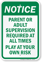 Parent Or Adult Supervision Required Sign