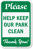 Please Help Keep Our Park Clean Sign