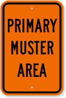 Primary Muster Area Sign