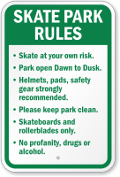 Skate At Your Own Risk Park Rules Sign