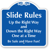 Up The Right Way Slide Rules Sign