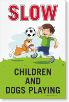 Slow Children and Dogs Playing Sidewalk Sign Panel