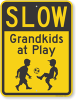 Slow Grandkids at Play Sign