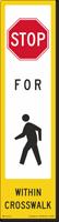 Stop Pedestrian Crosswalk Decal Only