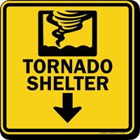 Tornado Shelter Down Arrow Sign