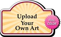 Upload Your Own Art Custom Dome Top SignatureSign