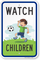 Watch Children At Play Sign