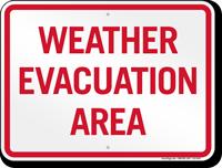 Weather Evacuation Area Sign