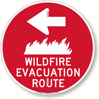Wildfire Evacuation Route Left Arrow Sign