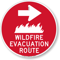 Wildfire Evacuation Route Right Arrow Sign