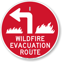Wildfire Evacuation Route Upper Left Arrow Sign
