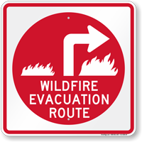 Wildfire Evacuation Route Upper Right Arrow Sign