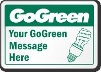 Custom GoGreen Turn Off Lights Message, Symbol Label