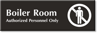 Boiler Room, Authorized Personnel Only Engraved Door Sign
