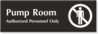 Pump Room, Authorized Personnel Only Engraved Door Sign