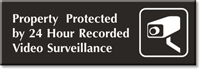 24 Hour Recorded Video Surveillance Engraved Door Sign