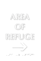 Area Of Refuge TactileTouch Braille Arrow Sign