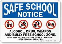 Alcohol, Drug, Weapon And Bully Free Zone Sign