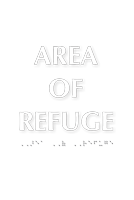 Area Of Refuge TactileTouch™ Sign with Braille