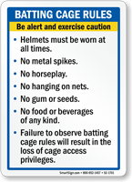 Batting Cage Rules Be Alert Sign