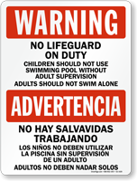 Bilingual No Lifeguard, Dont Swim Alone Sign