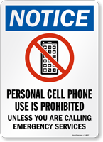 Personal Cell Phone Use Is Prohibited Sign