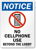 No Cellphone Use Beyond The Lobby Sign