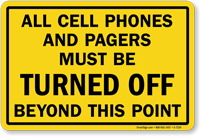 All Cellphones Must Be Turned Off Sign