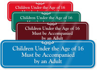 Children Under 16 Accompanied By Adults Wall Sign