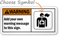 Warning (ANSI)Add your own warning Sign