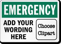 Custom Wording OSHA Emergency Sign
