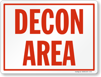 Decon Area Safety Sign