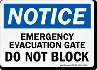 Emergency Evacuation Gate OSHA Notice Sign