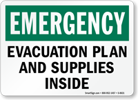 Emergency Evacuation Plan and Supplies Inside Sign