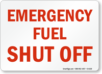 Emergency Fuel Shut Off Sign