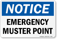 Emergency Muster Point OSHA Notice Sign