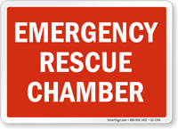 Emergency Rescue Chamber Sign