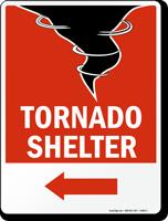 Tornado Shelter Sign with Left Arrow